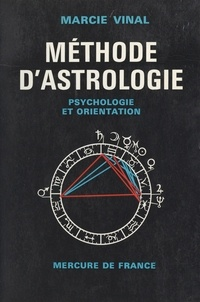 Marcie Vinal - Méthode d'astrologie, psychologie et orientation.