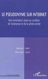 Marcienne Martin - Le pseudonyme sur Internet - Une nomination située au carrefour de l'anonymat et de la sphère privée.
