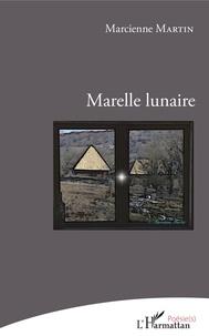 Marcienne Martin - Marelle lunaire.