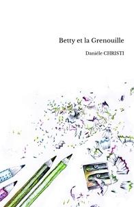 Danièle Christi - Betty et la grenouille.