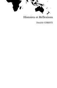 Danièle Christi - Histoires et réflexions.