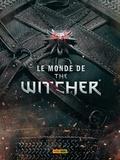 Marcin Batylda - Le Monde de The Witcher - L'encyclopédie du jeu vidéo.