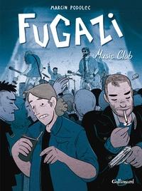 Marcin Podolec - Fugazi Music Club.