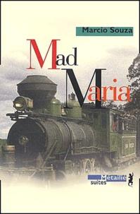 Marcio Souza - Mad Maria.