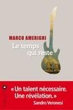 Marco Amerighi - Le temps qui reste.