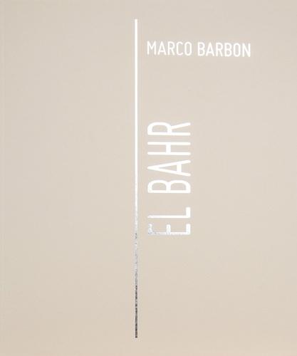 Marco Barbon et Denis de Casabianca - El Bahr.