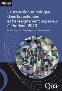 Marco Barzman et Mélanie Gerphagnon - La transition numérique dans la recherche et l'enseignement supérieur.