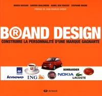 Marco Bassani et Saverio Sbalchiero - Brand Design - Construire la personnalité d'une marque gagnante.