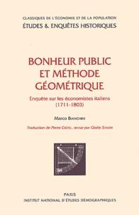 Histoiresdenlire.be Bonheur public et méthode géométrique. Enquête sur les économistes italiens (1711-1803) Image