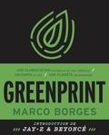 Marco Borges - Greenprint - Une alimentation naturelle, un corps au top, une planète sauvegardée.
