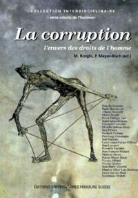 Deedr.fr LA CORRUPTION. L'envers des droits de l'homme, Actes du IXème colloque interdisciplinaire sur les droits de l'homme à l'Université de Fribourg, 3-5 février 1994, 2ème édition Image