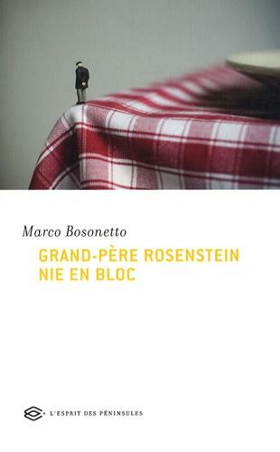 Marco Bosonetto - Grand-père Rosenstein nie en bloc.