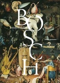 Marco Bussagli - Jheronimus Bosch.