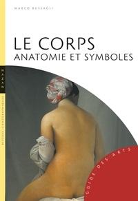 Marco Bussagli - Le Corps - Anatomie et symboles.