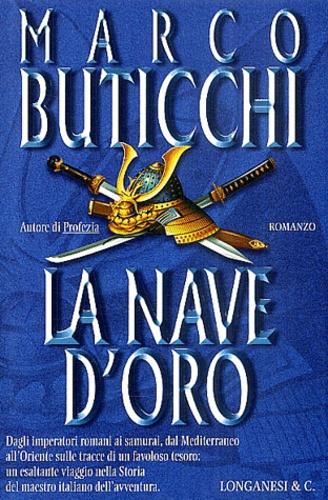 Marco Buticchi - La nave d'oro.