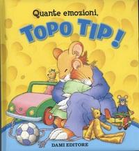 Marco Campanella et Anna Casalis - Quante emozioni, Topo Tip !.