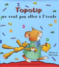 Marco Campanella et Anna Casalis - Topotip ne veut pas aller à l'école.