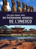 Marco Cattaneo et Jasmina Trifoni - Les plus beaux sites du patrimoine mondial de l'Unesco.