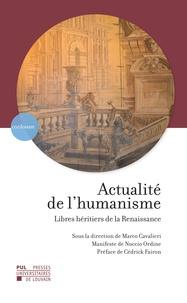 Actualité de lhumanisme - Libres héritiers de la Renaissance.pdf