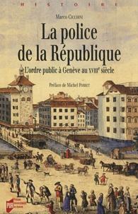 Réserver de l'argent gratuitement télécharger La police de la République  - L'ordre public à Genève au XVIIIe siècle