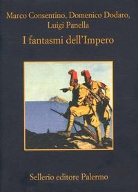 Marco Consentino et Domenico Dodaro - I fantasmi dell'Impero.