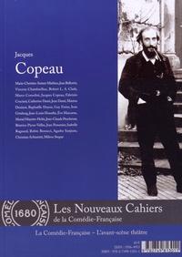 Marco Consolini et Raphaëlle Doyon - Jacques Copeau.