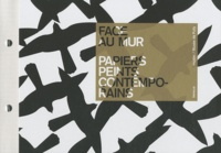 Marco Costantini et Chantal Prod'Hom - Face au mur - Papiers peints contemporains.