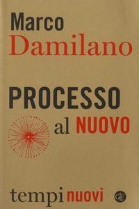 Marco Damilano - Processo al Nuovo.