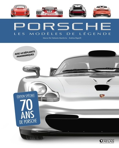 Porsche. Les modèles de légende