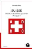 Marco de Glion - Suisse - Dictature du cerveau gauche ! Pourquoi ?.