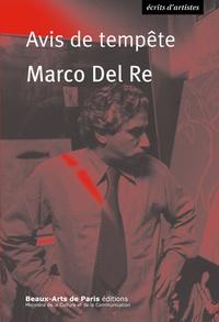 Marco Del Re - Avis de tempête.