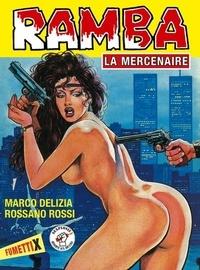 Marco Delizia - Ramba la mercenaire.