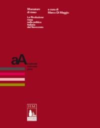 Marco Di Maggio - Sfumature di rosso - La Rivoluzione russa nella politica italiana del Novecento.