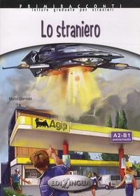 Marco Dominici - Lo straniero - A2-B1 preintermedio. 1 CD audio