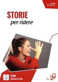 Marco Dominici et Roberto Ghizzo - Storie per ridere - Livello A2/B1 1500/2000 parole.