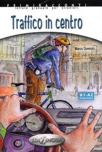 Marco Dominici - Traffico in centro - A1-A2 Elementare.