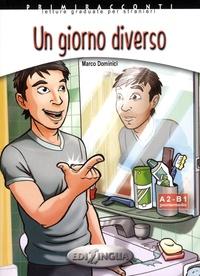 Marco Dominici - Un giorno diverso - A2-B1. 1 CD audio