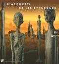 Marco Fagioli et Alessandro Furiesi - Giacometti et les étrusques.