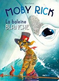 Marco Furlotti - Moby Rick - La baleine blanche.