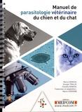 Marco Genchi et Giorgio Traldi - Manuel de parasitologie vétérinaire du chien et du chat.