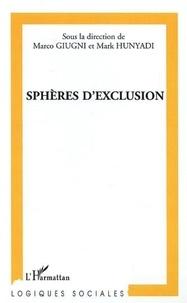 Marco Giugni et Mark Hunyadi - Sphères d'exclusion.
