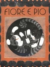 Marco Gollini et Gianni Cucovaz - Fiore e Pio.