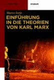Marco Iorio - Einführung in die Theorien von Karl Marx.