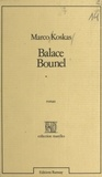 Marco Koskas - Balace Bounel.