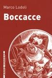 Marco Lodoli - Boccacce.