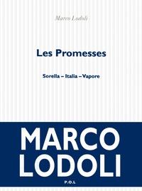 Marco Lodoli - Les promesses - Sorella - Italia - Vapore.