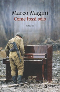 Marco Magini - Come fossi solo.