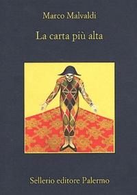 Marco Malvaldi - La carta più alta.