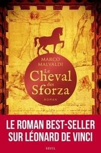 Marco Malvaldi - Le cheval des Sforza.