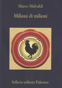 Marco Malvaldi - Milioni di milioni.